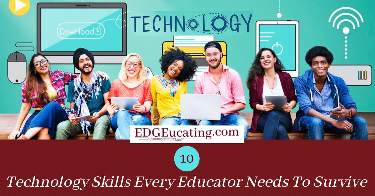 Technology Skills for Educators