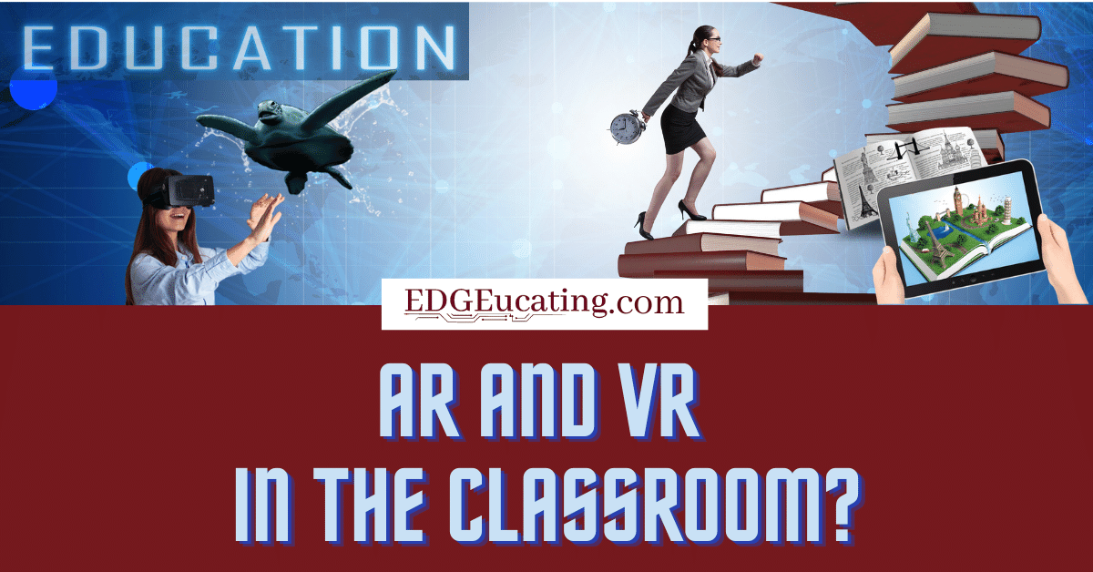 AR and VR in Education