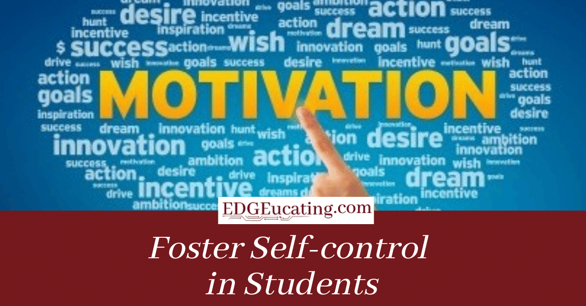 Foster Self Control in Students