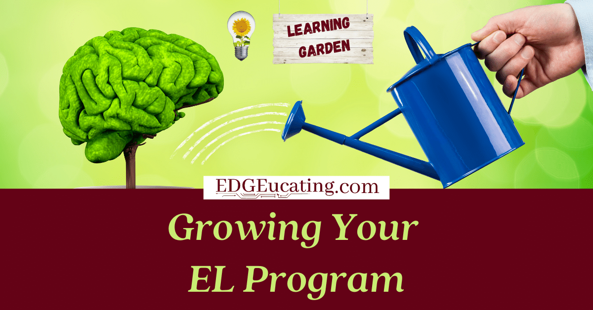 Grow your EL program