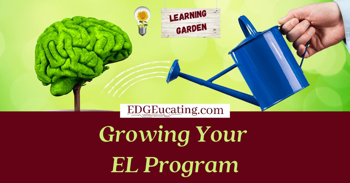 Grow your EL program