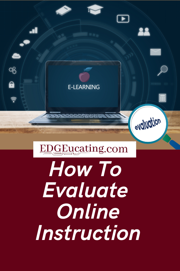 Evaluate online instruction