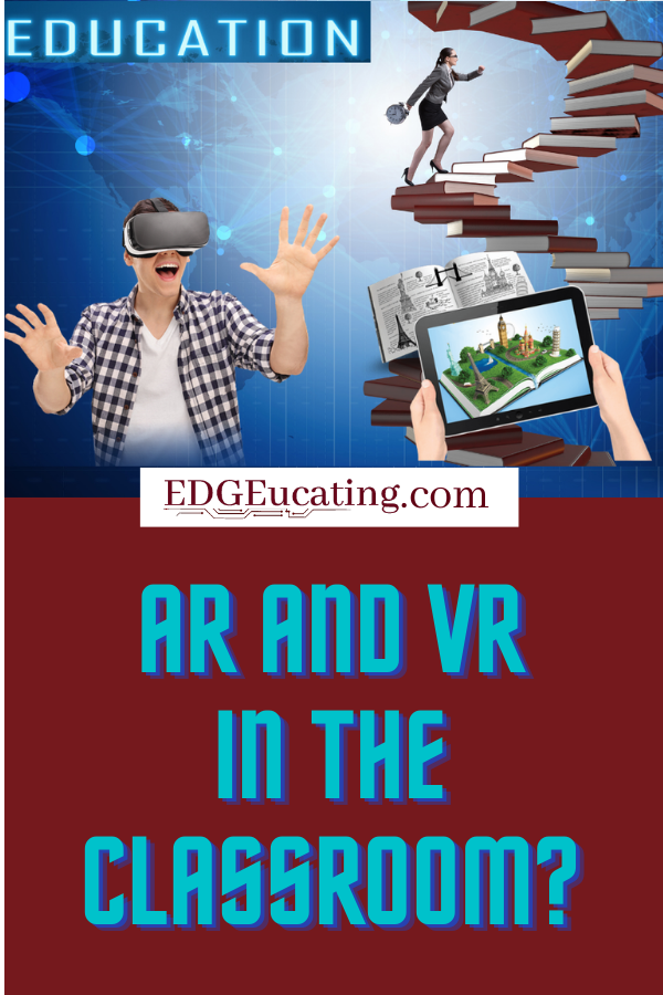 AR and VR in the classroom