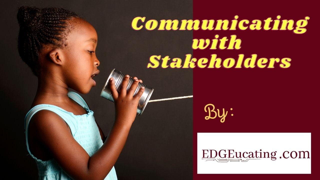 Communicating stakeholders